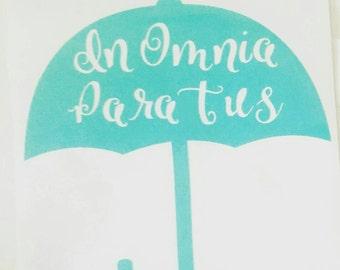 In Omnia  Paratus Umbrella Vinyl Decal