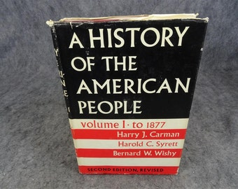 A History of the American People Vol I to 1877