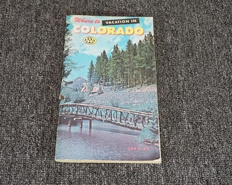 Vintage Where To Vacation In Colorado 1963-1964 Rocky Mountain AAA
