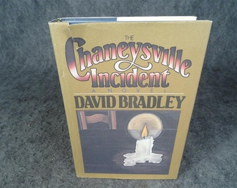 The Chaneysville Incident By David Bradley Hardcover 1981
