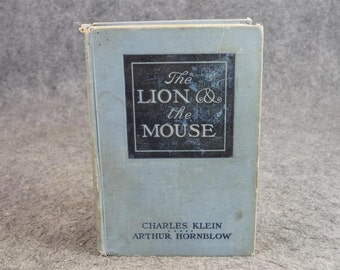 The Lion And The Mouse By Charles Klein C. 1906