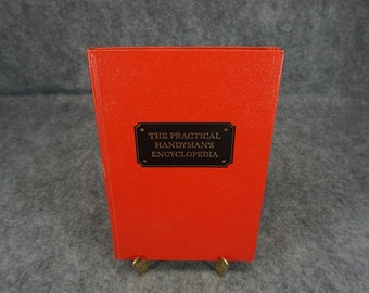 The Practical Handyman's Encyclopedia Volume One