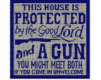 Perler Quotes Plastic Canvas Tapestry Protected by The Lord and A Gun Cross Stitch PATTERN Digital Pdf Signs Rug Hooking Pattern