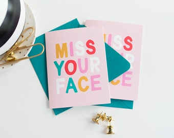 I Really Really Miss Your Face Greeting Card Love Card Miss You Card Snail Mail Hand Lettered Card
