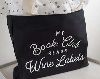 Book Club Bag, Book Tote Bag, Book Lover, Gift for Reader, Gifts under 20, Funny Gifts, Gifts with Humor, Wine Lover, Bookworm Gift