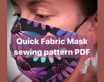 Quick Fabric Face Mask Pattern PDF easy sewing pattern for face cover instant download