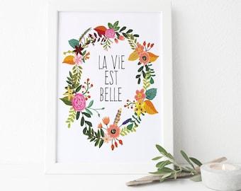 Typographic Art Inspirational Quote Bohemian Wall Art Poster 'La vie est belle' Downloadable Printable Decor Wall Art Digital Flower Poster