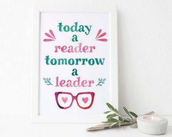 Kids Playroom Printable, Today A Reader Tomorrow a Leader Printable, Decorating Kids Room, Kids Playroom Print, Book Lover Gift Idea, Kids