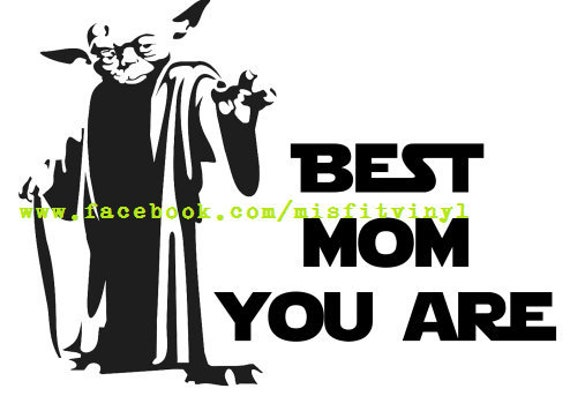 Free Instant download, comes with svg, dxf, ai, eps, png and jpg versions of the same artwork. Star Wars Svg Mom Svg Mothers Day Svg Sayings Svg Yoda Etsy SVG, PNG, EPS, DXF File