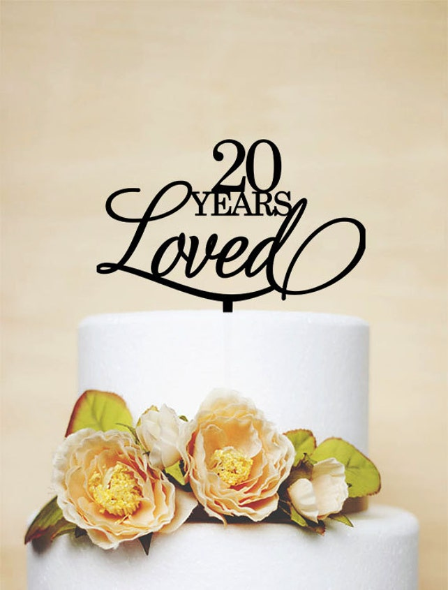 20th Birthday Cake Topper 20 Years Love Cake Etsy