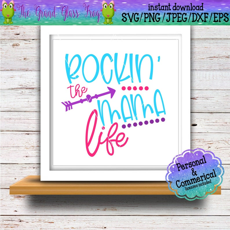 mom life svg dxf cutting files eps rocking the mama life svg quote svg files cut files quotes svg mama svg quote svg mom svg