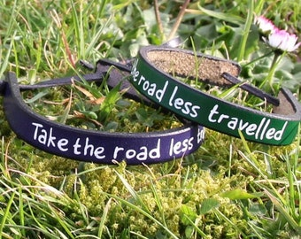 Take the road less travelled leather bracelet