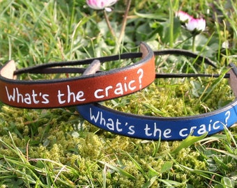 What's the craic? leather bracelet