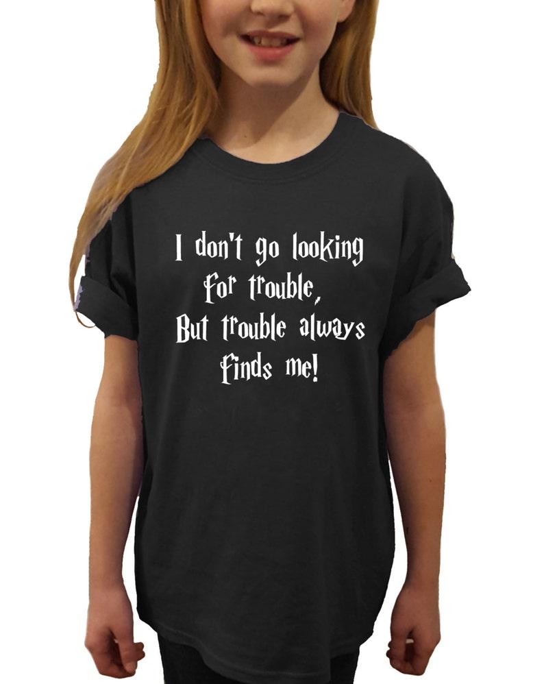 38d216ec Kids fun 'Trouble always finds me' Harry Potter style   Etsy