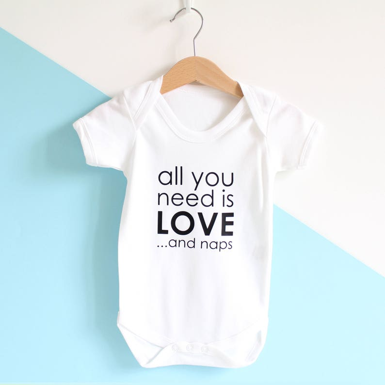 personalised all you need is love and naps baby grow  new baby gift  baby shower gift  gifts for babies  unisex baby wear  monochrome