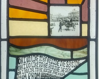 "Original Stained Glass Window ""Oh! I do like to be beside the Seaside!"""