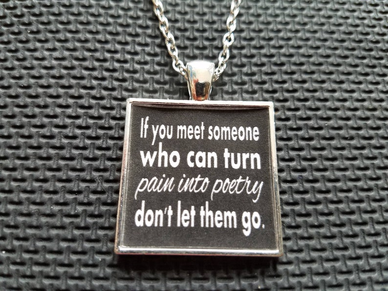 If You Meet Someone Who Can Turn Pain Into Poetry Dont Etsy