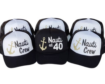 eec712205c4 Nauti at 40 Trucker Hats