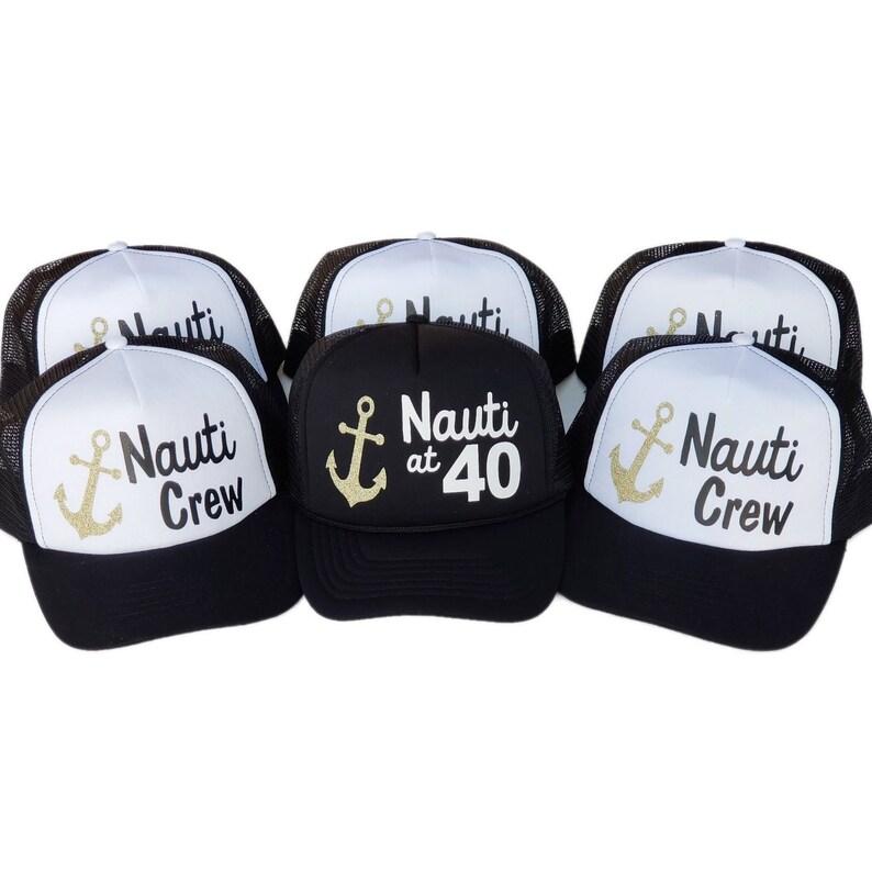 3b3b8db89273a Nauti at 40 Trucker Hats Nauti Hat 40 birthday trucker hats
