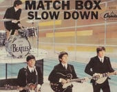 BEATLEmania 7 quot Picture Sleeve,MATCH BOX,Slow Down,John Lennon,Paul McCartney,George Harrison,Ringo Starr,British Invasion