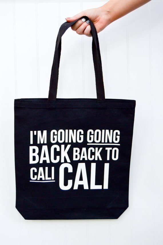 I M Going Going Back Back To Cali Cali Biggie 2 Tote Etsy
