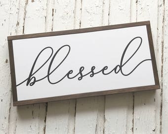 Blessed Wood Sign - Papered Wood Sign - Rustic Home Decor - Farmhouse Decor