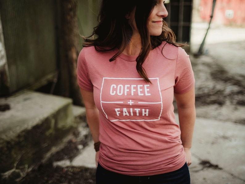 1b89b0f0b Coffee Faith T-Shirt Mauve Soft Tee Christian Tees | Etsy