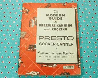 The modern guide to ressure canning and cooking presto | etsy.