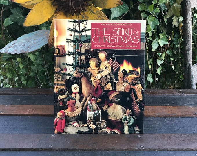"""Vintage Leisure Arts Book """"The Spirit of Christmas"""",Creative Holiday Ideas,Recipes,Crafts, Handcrafts, Ornaments, Housewarming, gift for mom"""