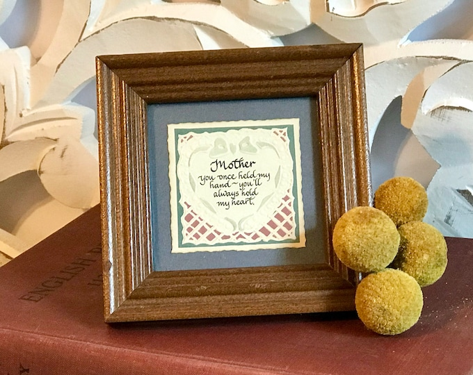 """Vintage Calligraphy on Embossed Paper by MPressions """"Mother you once held my hand~you'll always hold my heart""""gift for mom Mother's Day gift"""