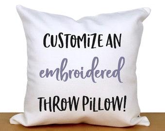 Custom embroidered pillow, custom gift, personalized pillow, personalized gift, gift for her, gift for him, home decor gift, birthday gift