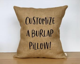 Custom burlap pillow 4f997c28d