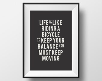 Life is like, riding a bicycle, Printable Art, Printable Typography, Printable Quote, Digital Download, Instant Download, Typography Print