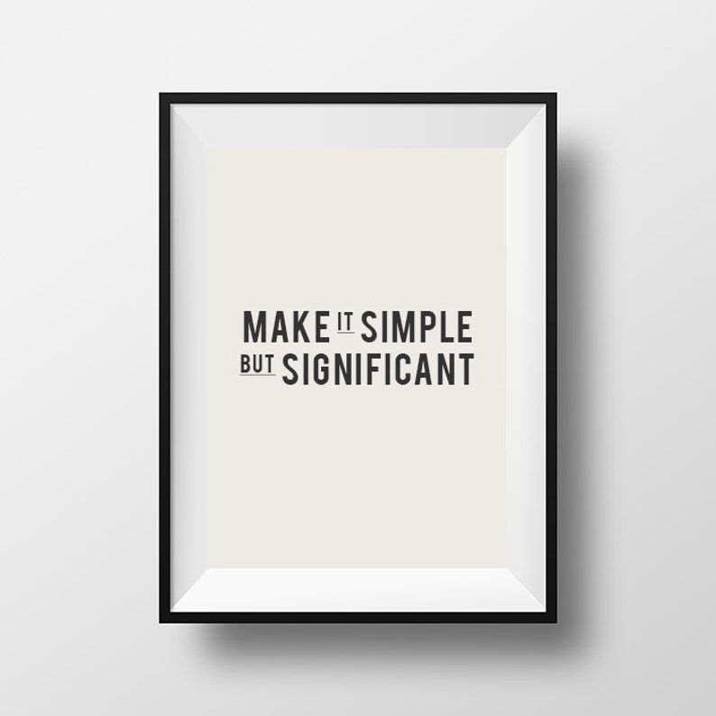 Make It Simple But Significant Home Decor Printable Art