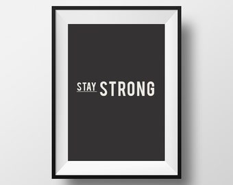 Stay strong, typography quote, inspirational quote, motivational quote, quote, fitness poster, digital art, instant download, workout poster