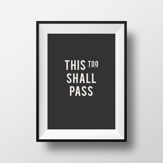 This too shall pass wall art home decor inspirational | Etsy