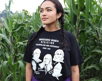 Indigenous Women Resisting Colonialism and Patriarchy T-Shirt Nalgona Positivity Pride Feminist Black T-shirt Nalgona Native American