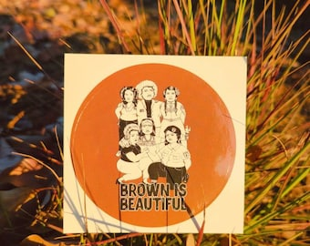 Brown Is Beautiful Sticker Pack of 3 - Nalgona Positivity Pride Pachuca, Curandera, Chola, Native American, Young Lord