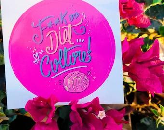 F*** Diet Culture Pack of 3 - Nalgona Positivity Pride Eating Disorders Awareness Pink Concha