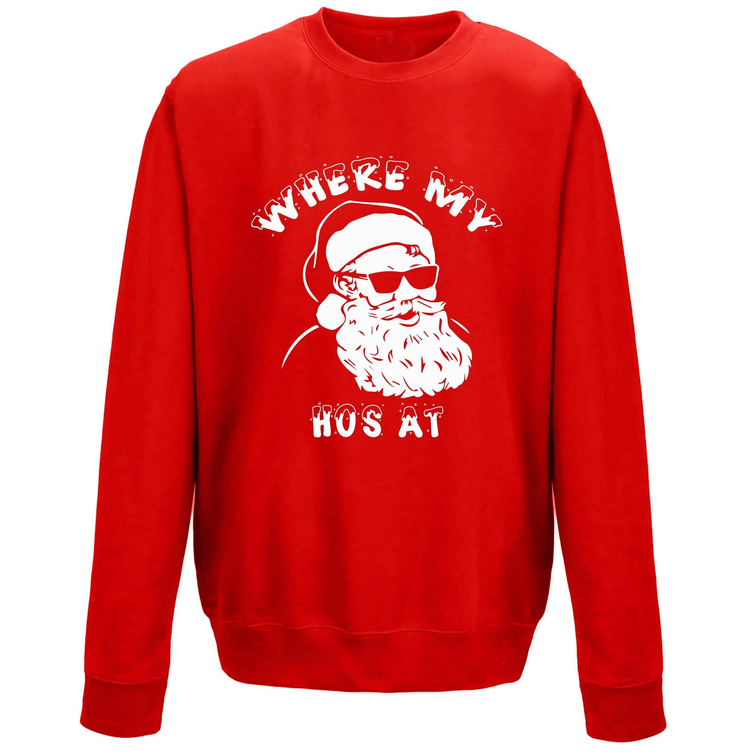 Where My Ho/'s At Jumper Ugly Christmas Xmas Funny Elf Santa Unisex Top