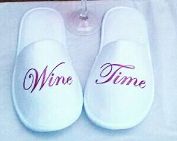 Wine - Wine Time Slippers - Bachelorette Party Gift - Bring Me Wine - Slippers - Girls Night Out - Cruise - Gifts for friends