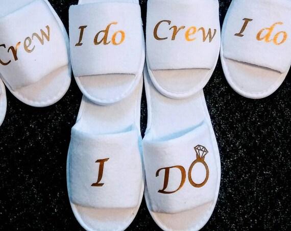 I Do Crew Slippers