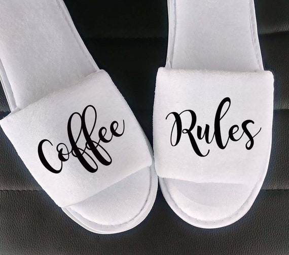 Coffee Rules - Birthday Gift - Slippers - Coffee Lovers - Christmas slippers