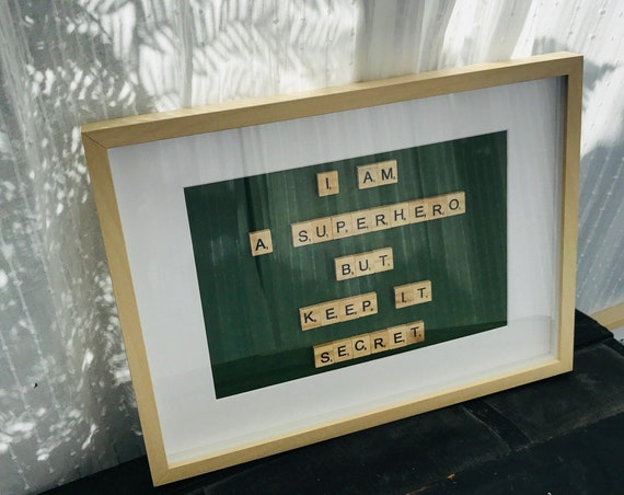 Scrabble Frame I Am A SuperHero But Keep It Secret