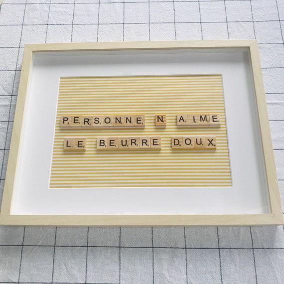 Scrabble Frame Personne N'Aime Le Beurre Doux