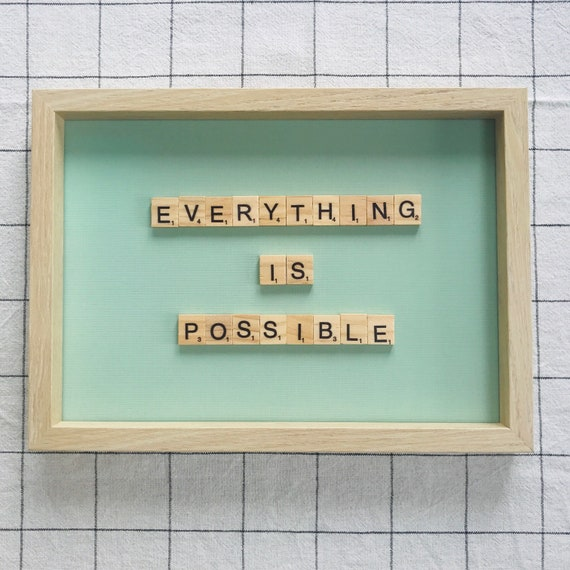 Scrabble Frame Everything Is Possible