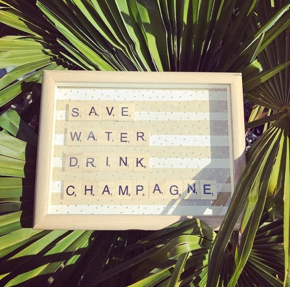 Scrabble Frame Save Water Drink Champagne