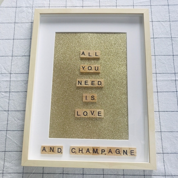 Scrabble Frame All You Need Is Love... And Champagne