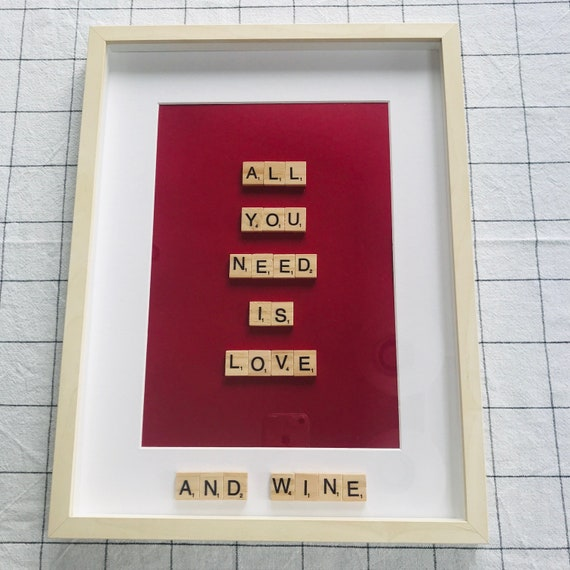 Scrabble Frame All You Need Is Love... And Wine