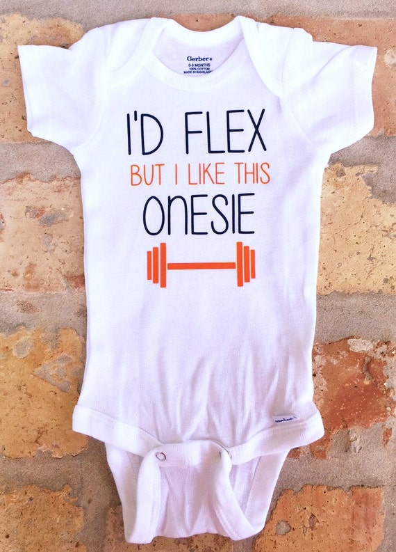 "Funny Baby Onesie - ""I'd flex but I like this onesie"" - You pick the colors"